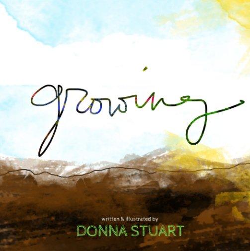 Ver Growing por Donna Stuart