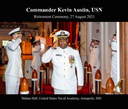 CDR Kevin Austin, USN Retirement Ceremony book cover
