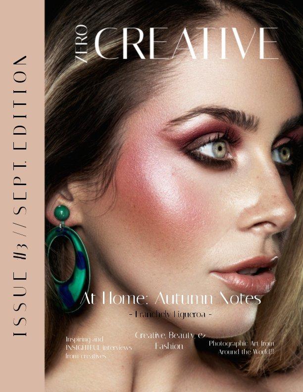 Ver Zero Creative Magazine: Sept. Edition por Zero Creative Collective