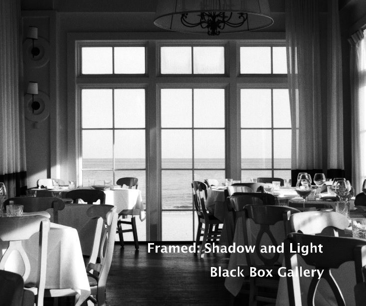 View Framed: Shadow and Light by Black Box Gallery
