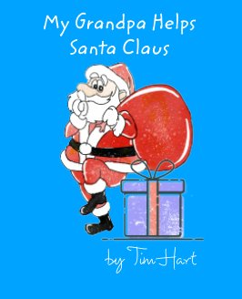 My Grandpa Helps Santa Claus book cover