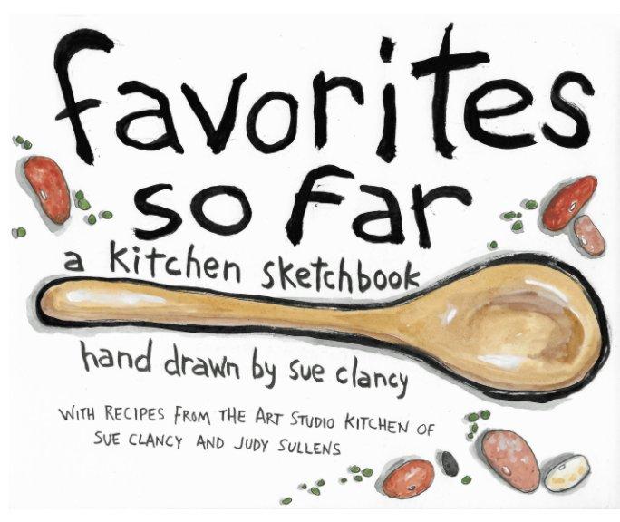 View Favorites So Far by Sue Clancy, Judy Sullens