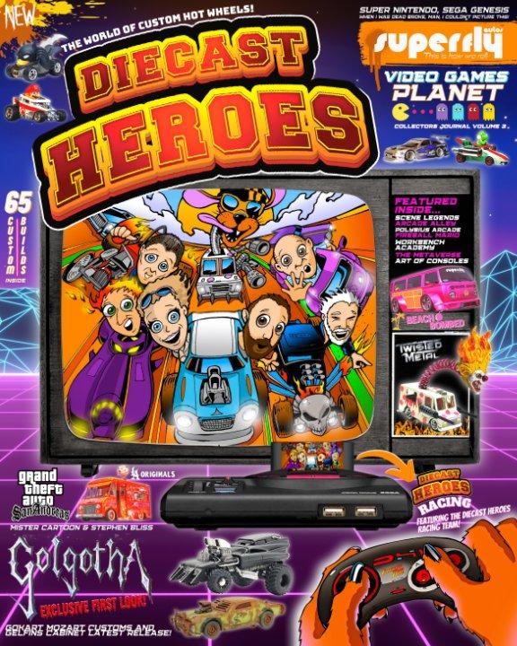 Visualizza Diecast Heroes Volume 3 di Tony and Carmen Matthews