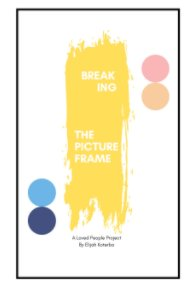 Breaking the Picture Frame book cover