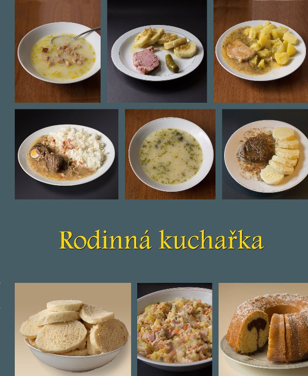 View Rodinná kuchařka by Olga a Jaroslav Marešovi