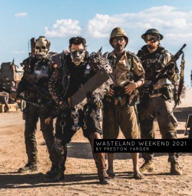 Wasteland Weekend 2021 Photobook book cover
