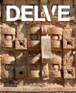 DELVE | Mesoamerica book cover