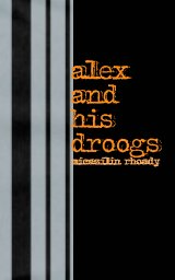 alex and his droogs book cover