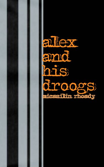 View alex and his droogs by micazilin rhoady