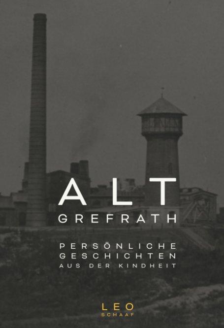View Alt Grefrath by Leo Schaaf