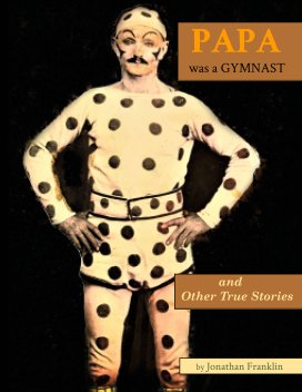 Papa Was A Gymnast book cover