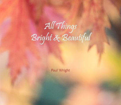 All Things Bright And Beautiful book cover