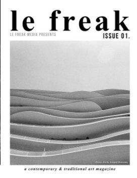 Le Freak Magazine Issue 01. (PREMIUM VERSION) book cover