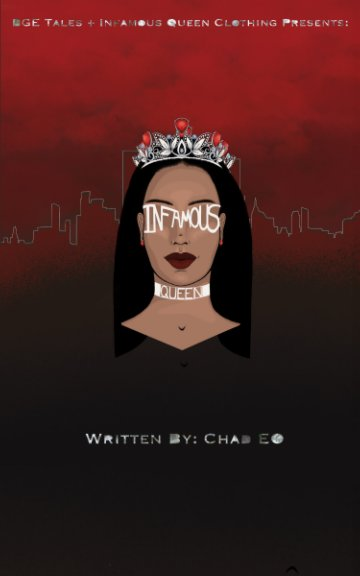 View Infamous Queen by Chad EO