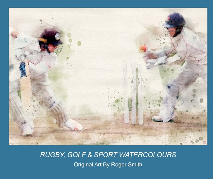 View Sport Watercolours by Roger Smith