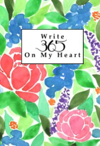Write 365 On My Heart Journal (Undated) book cover