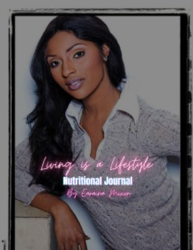 Living Is a Lifestyle Nutritional Journal book cover