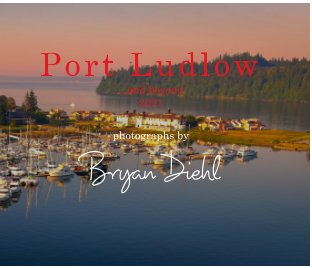 Port Ludlow and Beyond 2021 book cover
