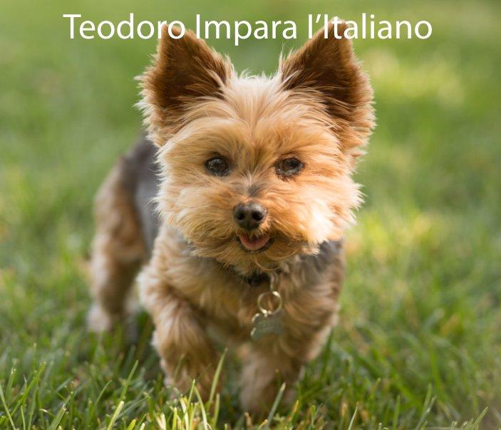 View Teodoro Impara l'Italiano by Barbara Irias