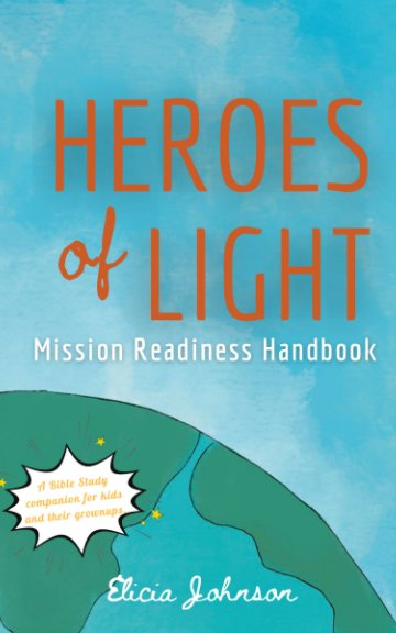 View Heroes of Light by Elicia Johnson