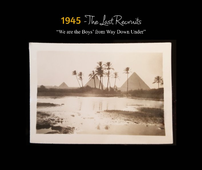 View 1945 - The Last Recruits by Leonard Alfred Watkins