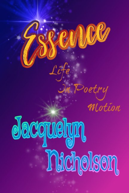 View Essence by Jacquelyn Nicholson