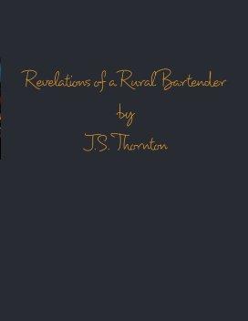 Revelations of a Rural Bartender book cover