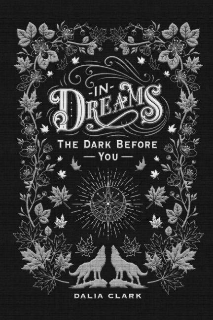 View In Dreams by Dalia Clark