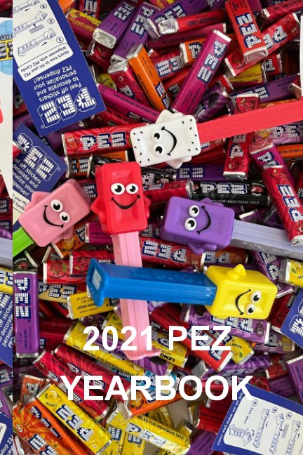 View Pez Yearbook 2021 by Aaron Lamay