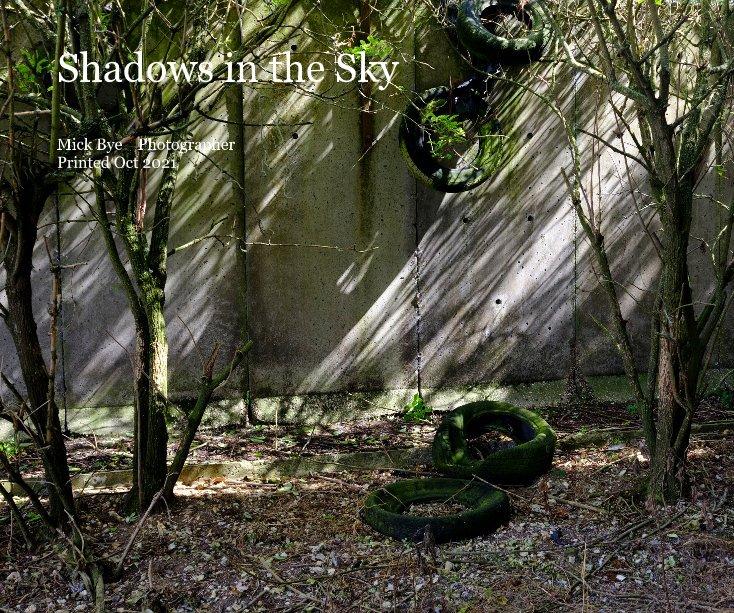 Bekijk Shadows in the Sky op Mick Bye Photographer