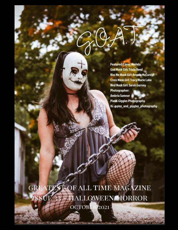 View GOAT Issue 33 Halloween/Horror 2 by Valerie Morrison