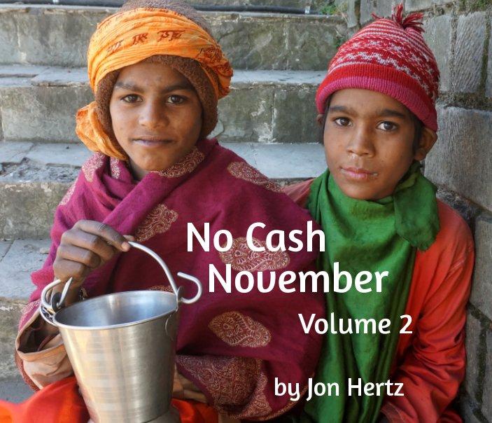 View No Cash November Volume 2 by Jon Hertz