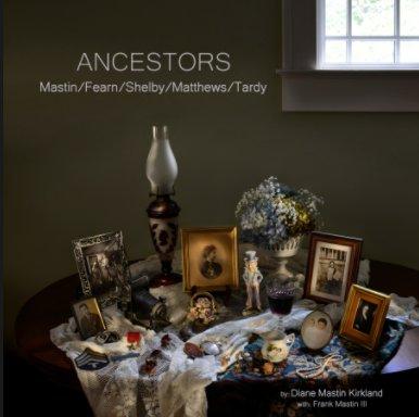 Mastin Ancestors book cover