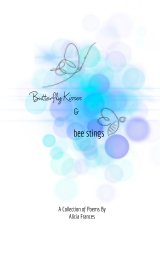 Butterfly Kisses and Bee Stings book cover