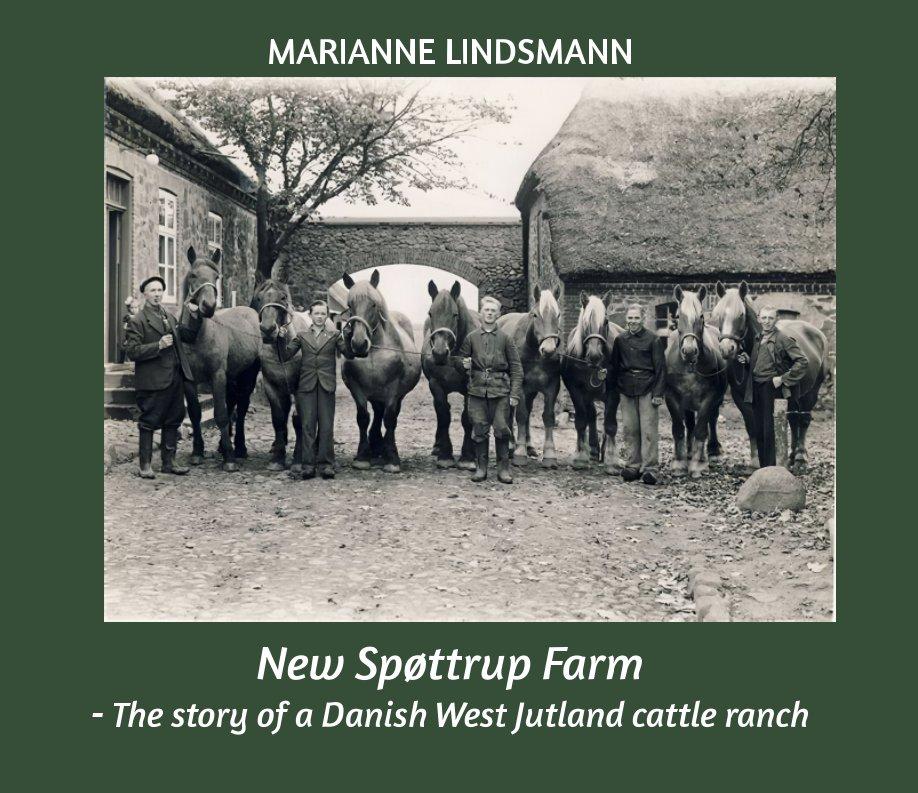 View New Spøttrup Farm by Marianne Lindsmann