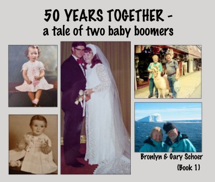 50 YEARS TOGETHER - a tale of two baby boomers book cover