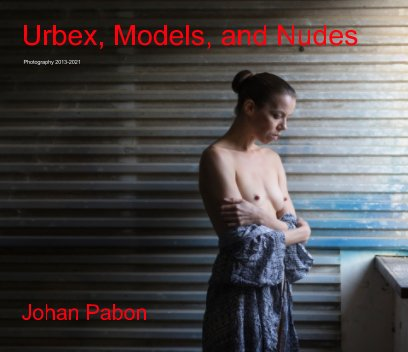 Urbex, Models and Nudes book cover