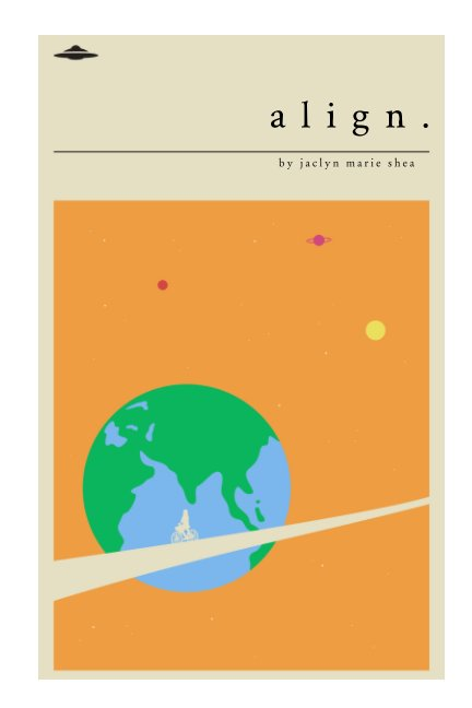 View Align by Jaclyn Marie Shea