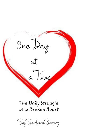 View One Day at a Time by Barbara Arlene Bessey