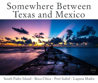 Somewhere Between Texas and Mexico book cover