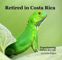 Retired in Costa Rica book cover