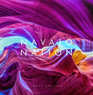 Navajo Nation: Images of Northern Arizona book cover