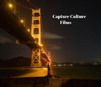 Capture Culture Films book cover