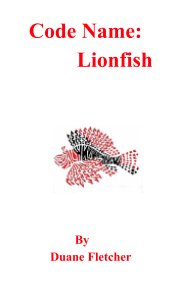 Code Name:  Lionfish book cover