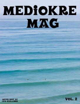 Mediokre Mag Volume 2 book cover