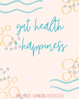 Gut Health and Happiness LCA Notebook book cover