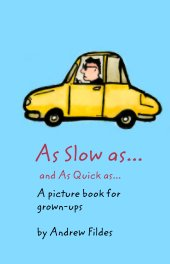 As Slow as.. book cover