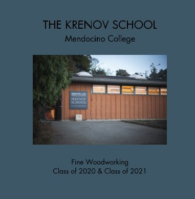 The Krenov School Yearbook 2020 and 2021 book cover