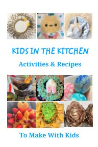 Kids In The Kitchen book cover