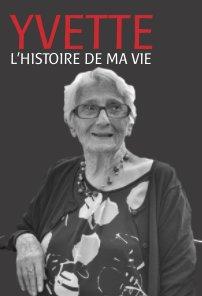 Yvette, l'histoire de ma vie book cover